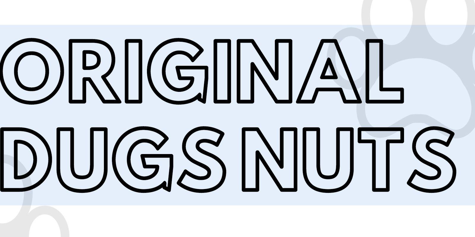 Original Dugs Nuts